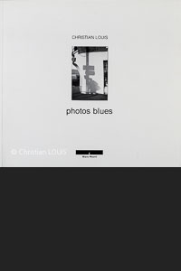 Christian Louis : Phots Blues (couvercle)